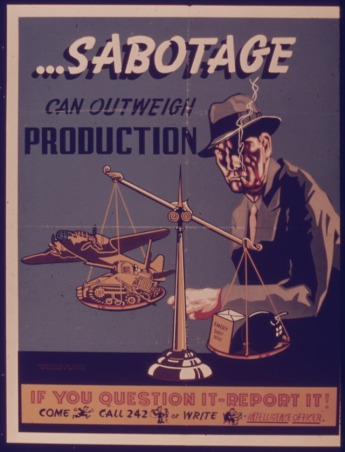 SABOTAGE_CAN_OUTWEIGH_PRODUCTION_-_NARA_-_515321.tif